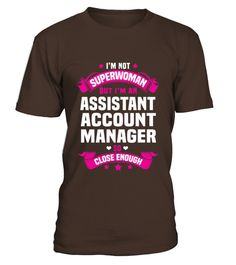 # Assistant Account Manager T Shirts .  HOW TO ORDER:1. Select the style and color you want: 2. Click Reserve it now3. Select size and quantity4. Enter shipping and billing information5. Done! Simple as that!TIPS: Buy 2 or more to save shipping cost!This is printable if you purchase only one piece. so dont worry, you will get yours.Guaranteed safe and secure checkout via:Paypal | VISA | MASTERCARD
