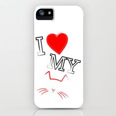 #Society6                 #love                     #Love #iPhone #iPod #Case #RobozCapoz               I Love My Cat iPhone & iPod Case by RobozCapoz                                http://www.seapai.com/product.aspx?PID=1444306
