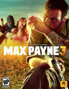 Max Payne 3 PC Game Free Download Full Version, Rockstar Games Max Payne 3 Free…