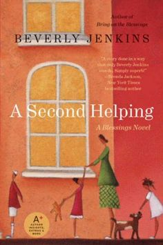 A Second Helping: A Blessings Novel by Beverly Jenkins http://www.amazon.com/dp/B003100UMY/ref=cm_sw_r_pi_dp_HN6gxb01N76AS