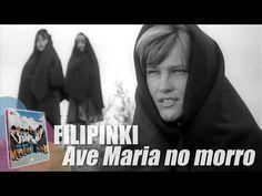 Filipinki - Ave Maria no morro. Oryginalny teledysk, 1964 r. - YouTube