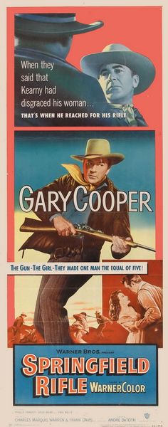 SPRINGFIELD RIFLE (1952) - Gary Cooper - Phyliss Thaxter - David Brian - Paul Kelly - Directed by Andre de Toth - Warner Bros. - Insert Movie Poster.