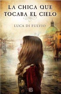 """Muy recomendable! a mi me tiene enga"""" de. Luca di Fluvio http://www.edicionesb.es/catalogo/autor/luca-di-fulvio/1148/libro/la-chica-que-tocaba-cielo_2976.html"""