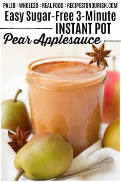 3 Minute Sugar-Free Instant Pot Pear Applesauce is so easy to make perfect for lunches or snacks and so delicious! Paleo Recipes, Real Food Recipes, Snack Recipes, Delicious Recipes, Paleo Menu, Cooker Recipes, Easy Recipes, Breakfast Recipes, Whole 30 Snacks