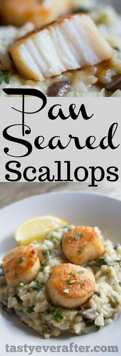 EASY date night at home dinner! Pan Seared #Scallops, kissed with a touch of fresh lemon, and served with a side of creamy #risotto. #seafoodrecipes