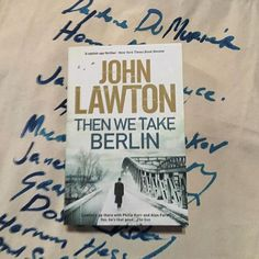 I dont know the author well enough to know if John Lawton has nicked a line from Laughin Len Cohen for First We Take Berlin though as it features the Second World War and spies and cat-burglars it would seem to hit all the right bases with me. Apart from the cat-burgling. Whilst thats not something I actively search for in a book its not a deal-breaker either.  Ive a feeling that this might not be the first in a series from reading the back blurb so I might have to return to the interwebs…