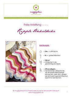 Häkeldecke. German tutorial for a ripple blanket. PDF pattern here http://www.moggigalena.de/Blog/Downloads/Anleitung_Ripple_Haekeldecke_moggigalena.pdf