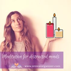 Meditation for distracted minds