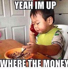 Where my money at?
