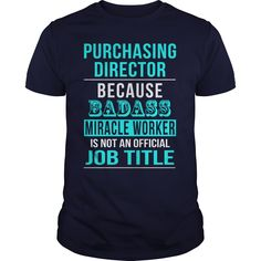 Purchasing Director T-Shirts, Hoodies. VIEW DETAIL ==► https://www.sunfrog.com/LifeStyle/Purchasing-Director-116539470-Navy-Blue-Guys.html?id=41382