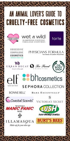 An Animal Lover's Guide to Cruelty-Free Cosmetics: A must pin! Quick look at companies that do not test on animals. def good to know!