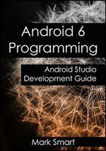 Android 6 Programming: Android Studio Development Guide Studio App, Studio Layout, Android Studio, Urdu Novels, App Development, Programming, Ebooks, Pdf, Author