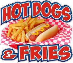 """14"""" Wide Hot Dogs Fries Concession Trailer French Fry Bar Food Truck Sign Decal"""