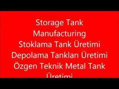 storagetankmanufacturing - YouTube Youtube, Storage, Metal, Tanks, Istanbul, Purse Storage, Larger, Shelled, Metals