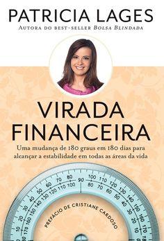 """""""Virada financeira"""" (Patrícia Lages)"""