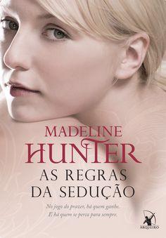 Madeline Hunter - As Regras da Sedução
