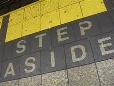 step aside No Way, How To Get, Sayings, School, Lyrics, Quotations, Idioms, Qoutes