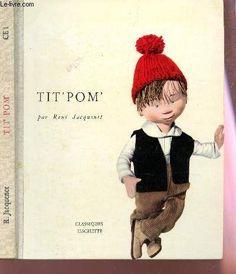 Tit'pom' - Cours Elementaire Premiere Annee. de JACQUENET RENE