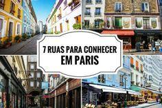 7 ruas para conhecer em Paris Paris Travel, France Travel, Disney Em Paris, Places Around The World, Around The Worlds, Eurotrip, Bruges, The Good Place, Travel Tips