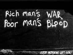 Rich man's war  Poor man's blood
