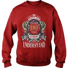 I Love CRISMAN . Its a CRISMAN Thing You Wouldnt Understand  T Shirt Hoodie Hoodies YearName Birthday T shirts