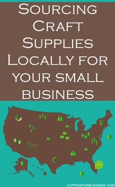 Have you considered using locally sourced supplies in your Silhouette or Cricut based small business? by cuttingforbusiness.com