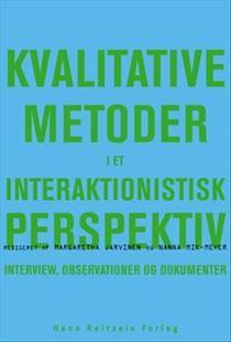 Bog, hæftet Kvalitative metoder i et interaktionistisk perspektiv af Margaretha Järvinen