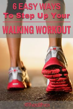 6-Simple-Ways-To-Step-Up-Your-Walking-Workout