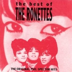 The Ronettes - The Best of the Ronettes (1992)