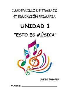 """Cover of """"Cuadernillo de trabajo unidad 1 cuarto de primaria"""" Study Tips, Musicals, Activities, Words, Ideas Para, Kids Songs, Music Education Activities, Primary Music, Shape Names"""