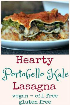 Hearty Portobello Kale Lasagna @spabettie #vegan #oilfree #glutenfree #comfortfood
