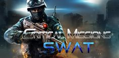 Critical Missions: SWAT v2791 - Frenzy ANDROID - games and aplications