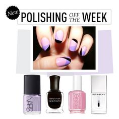 """""""Polishing Off the Week"""" by polyvore-editorial ❤ liked on Polyvore featuring beauty, Essie, Deborah Lippmann, NARS Cosmetics, Givenchy, nailpolish, polishingofftheweek and newnownails"""