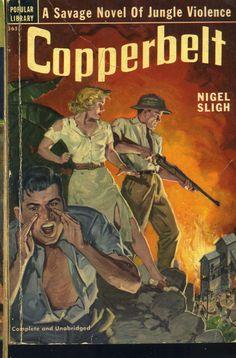Vtg Pulp Book Novel Copperbelt by Nigel Sligh Popular Library Edition 1951