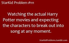 This is so true, I'm rereading the books and the voices in my head are the ones from starkid!  It's so much fun!  I miss the music, though :)