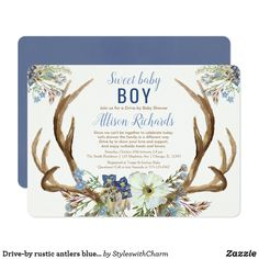 Drive-by rustic antlers blue green floral boy baby invitation Baby Shower Boho, Deer Baby Showers, Floral Baby Shower, Baby Shower For Boys, Girl Shower, Baby Shower Invitation Cards, Baby Shower Invitations For Boys, Invitation Ideas, Rustic Baby Shower Invites