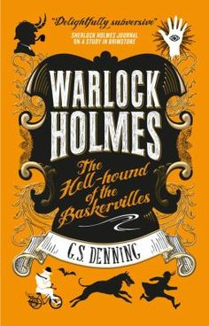 Cover image for Warlock Holmes: The Hell-Hound of the Baskervilles: Warlock Holmes 2