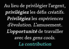 Ne privilégiez jamais les profits : https://devenez-meilleur.co/ne-privilegiez-jamais-les-profits/ ;) #Privilégiez #Argent #Créativité #Amusement #Opportunité #Contribution