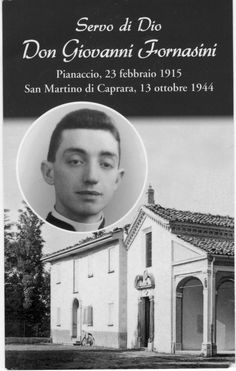 Giovanni Fornasini, a parish priest and member of the Resistance, risked his life to protect the defenseless population from the Nazis during the massacres. By his actions, Fornasini saved the lives of many of his parishioners, and managed to escape death. As he was burying the bodies of those killed in the massacre, which was forbidden by the Nazis, Fornasini was discovered by an SS officer. The officer accused Fornasini of crimes committed in the Marzabotto area. He was executed.