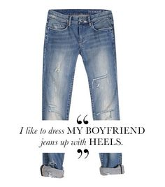 The only way to do it! #fashionquotes #boyfriendjeans