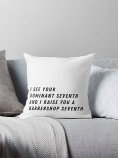 Barbershop harmony fanatics will love the one-up-manship of this cheeky saying. • Also buy this artwork on home decor, apparel, phone cases, and more.