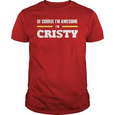 Ofcourse I'm Awesome I'm CRISTY - Tees, Hoodies, Sweat Shirts, Tops, etc #gift #ideas #Popular #Everything #Videos #Shop #Animals #pets #Architecture #Art #Cars #motorcycles #Celebrities #DIY #crafts #Design #Education #Entertainment #Food #drink #Gardening #Geek #Hair #beauty #Health #fitness #History #Holidays #events #Home decor #Humor #Illustrations #posters #Kids #parenting #Men #Outdoors #Photography #Products #Quotes #Science #nature #Sports #Tattoos #Technology #Travel #Weddings…