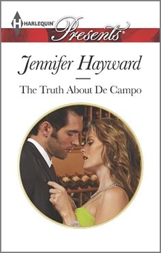 "Read ""The Truth About De Campo"" by Jennifer Hayward available from Rakuten Kobo. Matteo De Campo: every woman's wildest fantasy and the man looking to secure a multimillion-dollar deal with her family'. Book Club Books, Books To Read, Romance Books Online, Harlequin Romance, Wildest Fantasy, Romantic Times, Question Everything, Men Looks, How To Find Out"