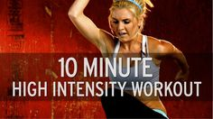10 Minute High Intensity Workout . 2 rounds