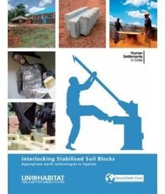 Another great project to support -- Interlocking Stabilised Soil Blocks or ISSBs meets the need for adequate housing in northern Uganda. is fundraising to purchase the ISSB Machine for Keframa so they become self-sufficient. We welcome your donations. Appropriate Technology, Papercrete, Head Pain, Build Something, Green Building, Uganda, Fundraising, Projects To Try, Building Materials