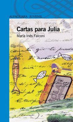 Cartas para Julia, María Inés Falconi.