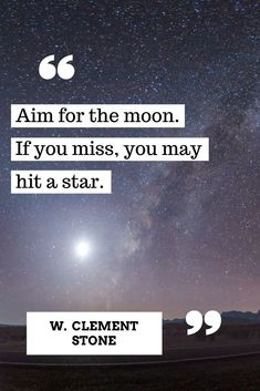Aim straight for the moon! #motivation