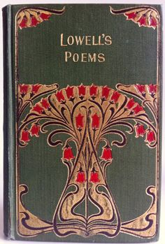Early Poems by James Russell Lowell, Chicago: Homewood Published Company c1900 | Beautiful Antique Books