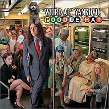 "Weird Al's eleventh album - ""Poodle Hat"" (2003)"