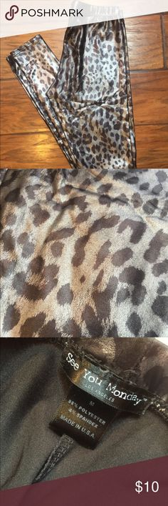 Shiny Leopard Print Leggings These are very unique Leggings, Leopard Print with a shiny finish.  EUC. See You Monday Pants Leggings